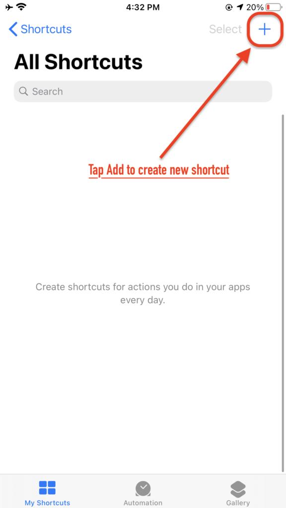 iOS Shortcuts App Main View