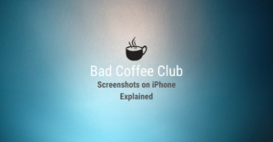 Read more about the article Screenshots on iPhone Explained, with Bonus Tips and Tricks
