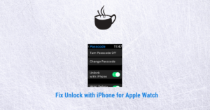 Read more about the article Unlock with iPhone Not Working on Apple Watch? Get the Latest Fix from Apple
